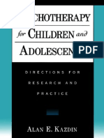 Psychotherapy for Children and Adolescents Directions for Research and Practice
