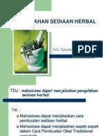 Pengolahan Sediaan Herbal.2012