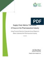 Supply Chain Metrics That Matter-Focus on Pharmaceutical-3 DEC 2012 (1)