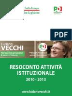 Resoconto 2010-2013 Luciano Vecchi