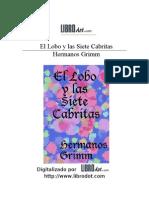 Grimm Jacob y Wilhelm - El Lobo y Las 7 Cabritas