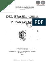 DEL BRASIL, CHILE Y PARAGUAY - 1915 - JOSE IGNACIO GARMENDIA - PORTALGUARANI