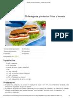 Baguette de Tortilla, Philadelphia, Pimientos Fritos y Tomate