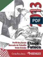 Perfil de Cursos Etecs Fatecs 2013
