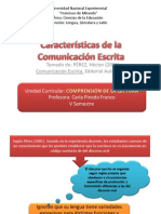 Caracteristicas de La Comunicacion Escrita