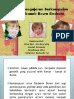 Kaedah Pgajaran Kumpulan Kanak-kanak Down Sindrom