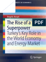 Angelo Arcuri (Auth.)-The Rise of a New Superpower_ Turkey's Key Role in the World Economy and Energy Market-Springer International Publishing (2013)