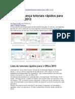 Microsoft lança tutoriais rápidos para o Office 2013