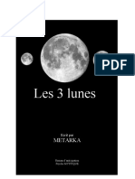 Les 3 Lunes (28 pages dispos)//www.thebookedition.com/les-3-lunes-metarka-p-26734.html (integralité)
