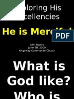 06-28-2009 Exploring His Excellencies - His Mercy
