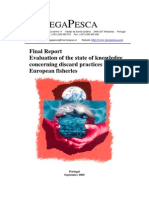 Evaluation of the State of Knwoledge Concerning Discard Pratiques in European Fisheriers. Final Report