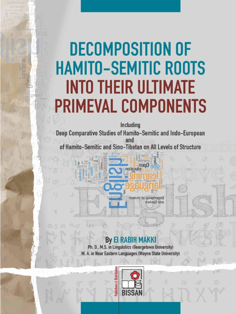 9156ade1a2e Decomposition of Hamito-Semitic Roots into their Ultimate Primeval ...