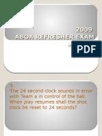 2009 ABOA Refresher Exam