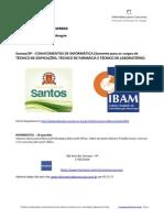 Prefeitura de Santos-SP (concurso organizado pela IBAM)