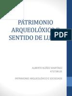 Patrimonio arqueolóxico e sentido de lugar - Alberto Núñez Martínez