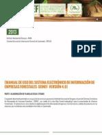 Manual SEINEF. Para el uso del Sistema Electrónico de Información de Empresas Forestales  Versión 4.0