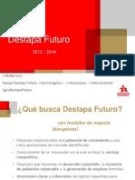 20140204 - Presentación #giraDestapaFuturo