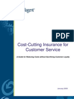 Cost Cutting Insurance for Customer Service