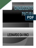 Cinquedento Pintura - Leonaro Da Vinci