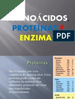 Aminoácidos, proteínas e enzimas