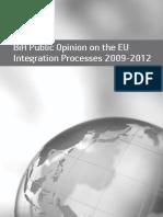 BiH Public Opinion on the EU Integration Process 2009-2012[1]