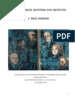 José  Reis Pereira - Uma Breve Historia dosa Batistas