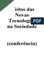 Os Efeitos Das Novas Tecnologias Na Sociedade 28-01-2014