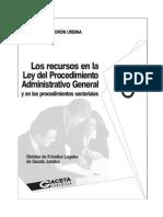Los Recursos en La Ley Del Procedimiento Administrativo General y en Los Procedimientos Sectoriales - GACETA