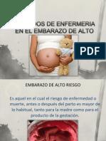 Cuidados de Enfermeria en El Embarazo de Alto