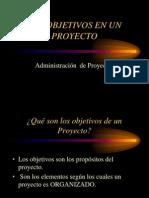 Administración de Proyectos Objetivos del Proyecto.ppt