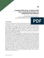 InTech-Throughput Efficiency of Hybrid Arq Error Controlling Scheme for Uwb Body Area Network