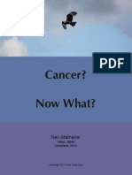 Cancer? Now What?