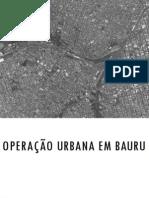 Operação Urbana - Centro de Bauru, SP