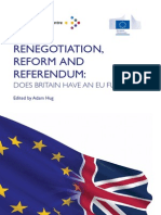 Renegotiation, Reform and Referendum