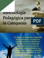 Metodología Pedagógica para la Catequesis