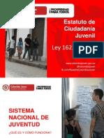 2. COLOMBIA JOVEN Presentación Ley 1622 Estatuto de Ciudadanía Juvenil