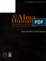 Vial Larrain Juan de Dios - El Alma Humanafundamentos Metafisicos de Una Antropologia Filosofica