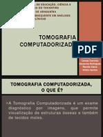 Apresentação - Tomografia Computadorizada