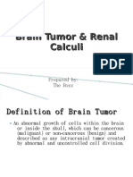 Brain Tumor & Renal Calculi