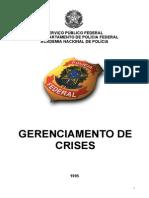 Polícia Federal gerenciamento de Crises