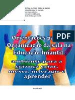 Orienta+º+Áes para a Organiza+º+úo da sala na Educa+º+úo Infantil