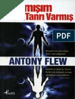 Antony Flew - Yanılmışım Tanrı Varmış