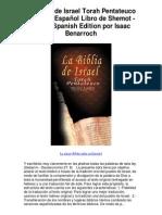 La Biblia de Israel Torah Pentateuco Hebreo Espa Ol Libro de Shemot Xodo Spanish Edition Por Is