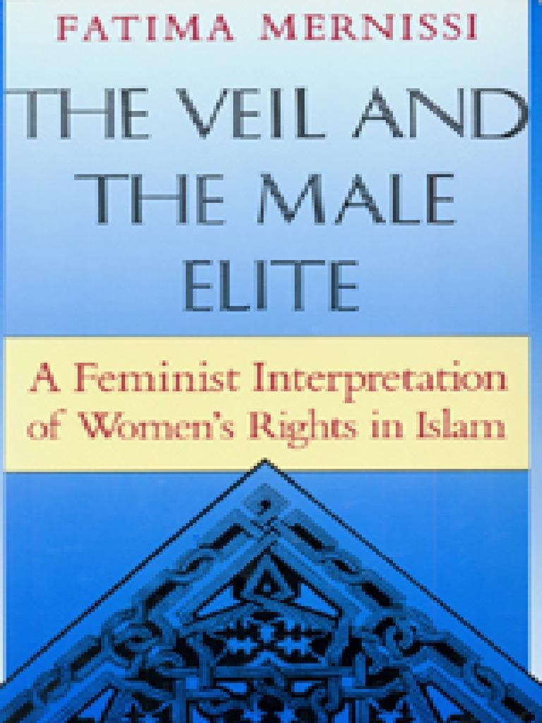 Fatima Mernissi Veil And The Male Elite A Feminist