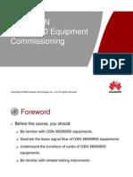8-OTC107702 OptiX OSN 38006800 Equipment Commissioning ISSU