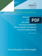 Indicadores da  Qualidade  no Jornalismo-   políticas, padrões e  preocupações de jornais  e revistas brasileiros