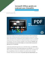 Ejecuta Microsoft Office Gratis en Tu Tablet Android Con CloudOn