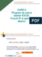 Curs 8 Program de Calcul Tabelar EXCEL - Functii-If