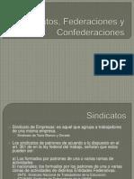 Sindicatos, Federaciones y Confederaciones