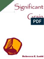 The Significant Grain